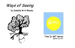 Ways of Seeing, ebook / E-picture book by Isabella Wesoly.Time Is Art series.