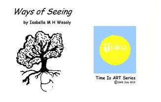 Ways of Seeing, ebooks Time IS ART series by Isabella Wesoly